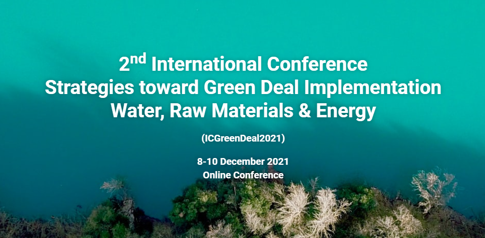 """A special workshop entitled """"Water in a Circular Economy"""" will be dedicated to the MonGOS project (NAWA) on 9th December 2021 (in English), during the 2nd day of an International Conference: Strategies toward Green Deal Implementation – Water, Raw Materials and Energy 2021"""